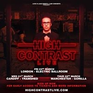 High Contrast / Thursday 22nd March