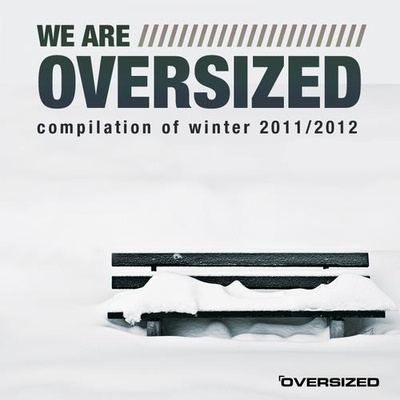 We Are Oversized