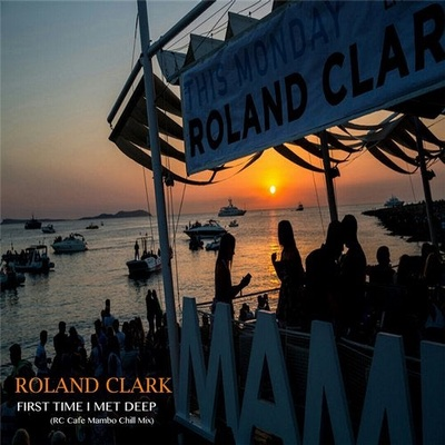 First Time I Met Deep (RC Cafe Mambo Chill Mix)