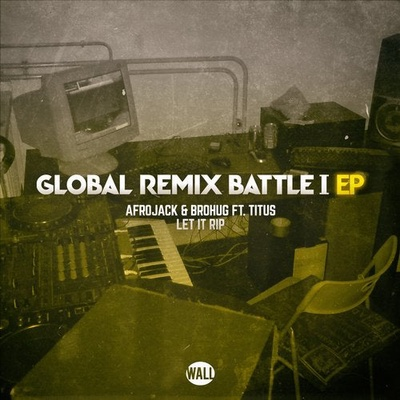 Global Remix Battle I EP - Extended Version