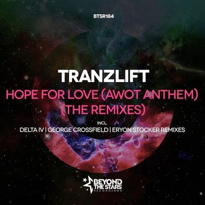 Hope For Love (AWOT Anthem) (The Remixes)