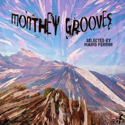 Monthey Grooves (Selected by Mario Ferrini)