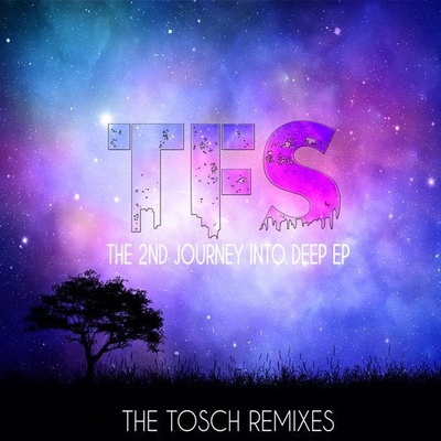 The 2nd Journey into Deep EP(The Tosch Remixes)