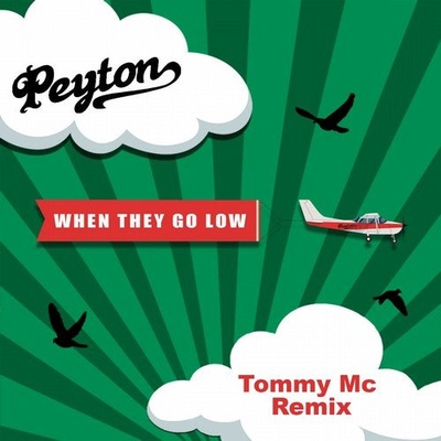 When They Go Low (Tommy Mc Remixes)